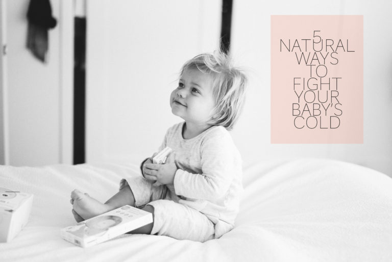 five natural ways to fight your baby's cold